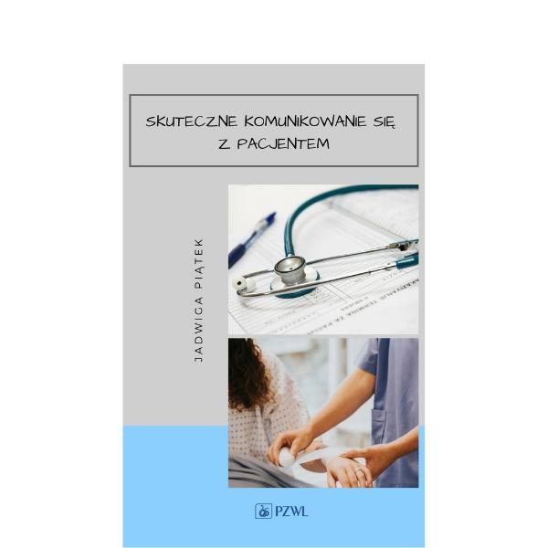 Skuteczne komunikowanie się z pacjentem