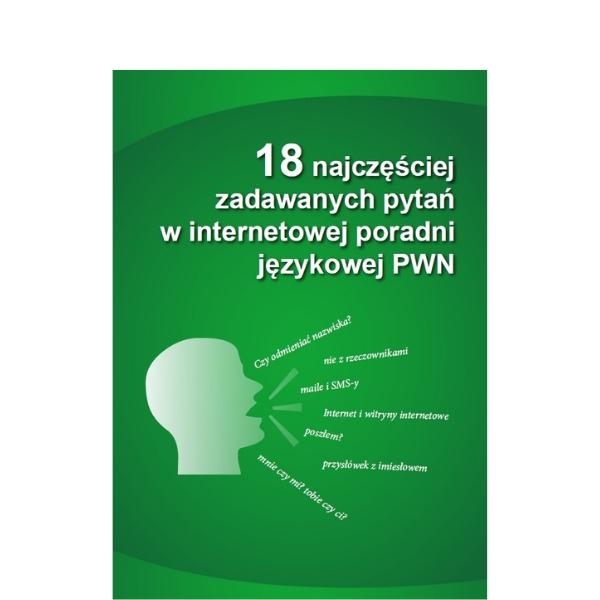 18 najczęściej zadawanych pytań w internetowej poradni językowej PWN