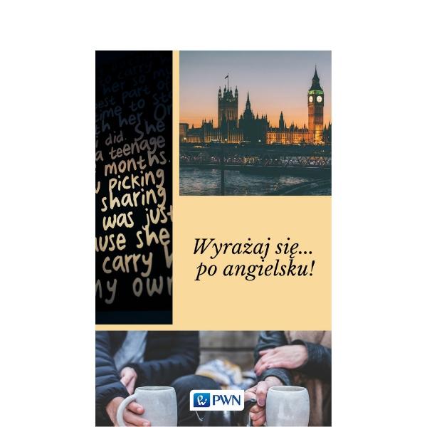 Wyrażaj się…po angielsku