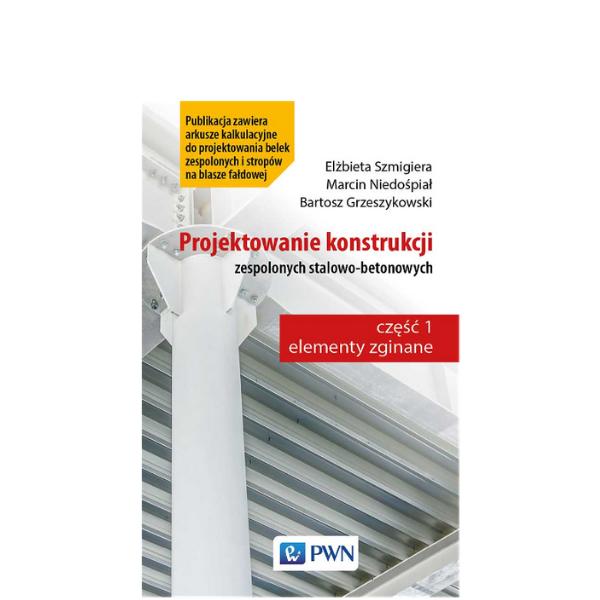 Materiały dodatkowe – projektowanie konstrukcji zespolonych stalowo-betonowych