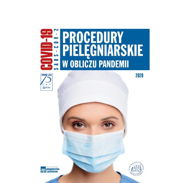 Procedury pielęgniarskie w obliczu pandemii