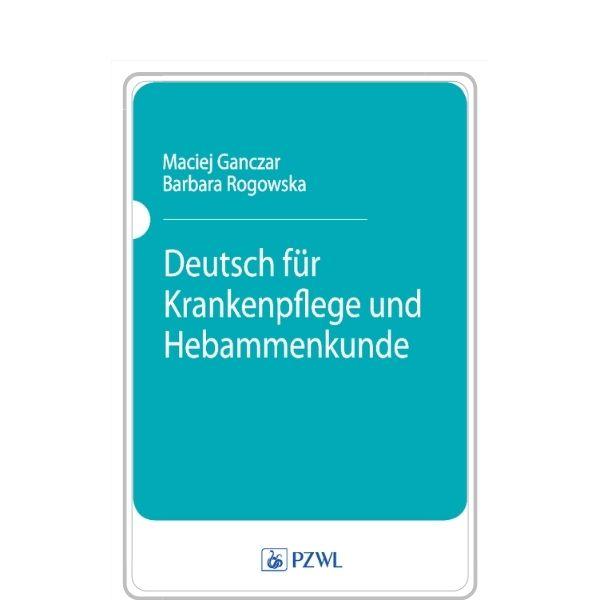 Deutsch fur Krankenpflege und Hebammenkunde- materiały dźwiękowe